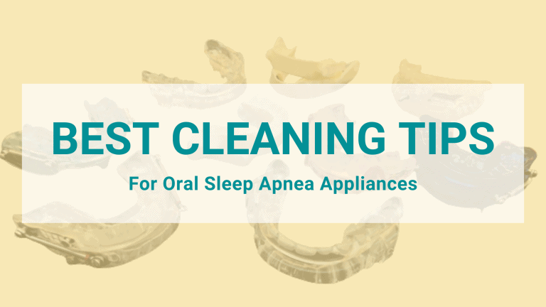 Best Tips for Daily and Weekly Cleaning of Your Sleep Apnea Mouthguard