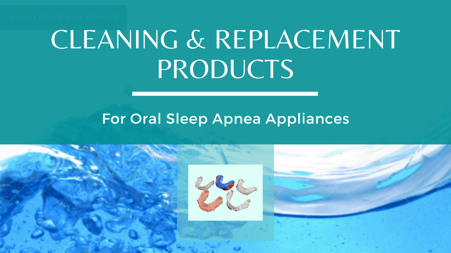 cleaning_oral_appliance_sleep_devices